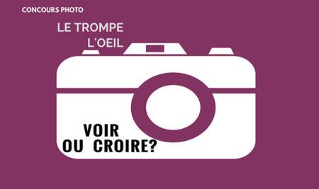 Ouverture d'un concours photo sur «le trompe l'œil»