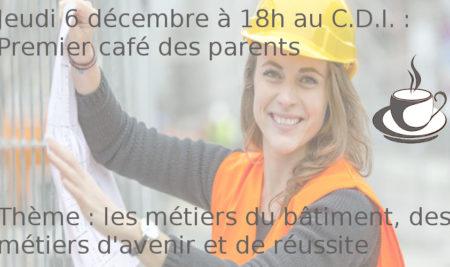 Jeudi 6 décembre : premier café des parents